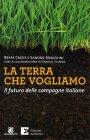La Terra che Vogliamo Beppe Croce Sandro Angiolini