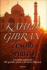 Tesori dello Spirito Kahlil Gibran