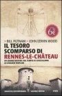 Il Tesoro Scomparso di Rennes-Le-Château