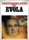 Testimonianze su Evola