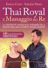 Thai Royal - Il Massaggio dei Re Enrico Corsi