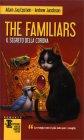 The Familiars. Il Segreto della Corona - Adam J. Epstein, Andrew Jacobson