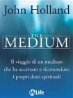 The Medium (eBook) John Holland