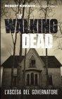 The Walking Dead - L'Ascesa del Governatore (eBook)