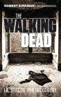The Walking Dead: La Strada per Woodbury (eBook) Robert Kirkman Jay Bonansinga
