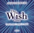 The Wish Vorrei - Trasformare i Sogni in Realt� Angela Donovan