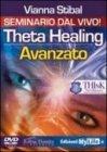 Theta Healing Avanzato - Versione Integrale