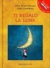 Ti Regalo la Luna Alice Brière-Haquet Celia Chauffrey