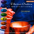 Tibetan Chakra Meditations Ben Scott - Chris Michell