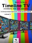 Timeline TV - Volume 2 eBook Mauro De Marco
