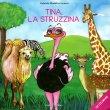 Tina, la Struzzina (da Colorare) Gabriela M. Ionescu