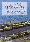 Titoli di Coda - Petros Markaris