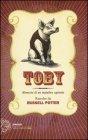 Toby: Memorie di un Maialino Sapiente Russell Potter