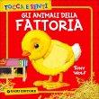 Tocca e Senti: Gli Animali della Fattoria Clementina Coppini