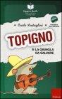 Topigno e la Giungla da Salvare Carlo Scataglini
