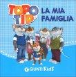 Topo Tip - La Mia Famiglia