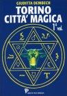 Torino Città Magica - 1° volume