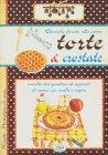 Torte & Crostate - Anastasia Zanoncelli