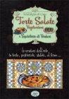 Torte Salate Vegetariane e Squisitezze di Verdure