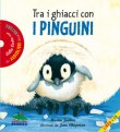 Tra i Ghiacci Con i Pinguini