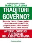 Traditori al Governo (eBook) Marco Della Luna - Nuova Edizione