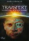 Transfert - I Codici Del Sentiero Divino