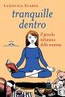 Tranquille Dentro (eBook) Ludovica Scarpa