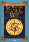 Transiti e Rivoluzioni Solari Ciro Discepolo
