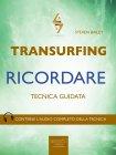 Transurfing - Ricordare eBook