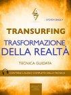 Transurfing - Trasformazione della Realtà eBook