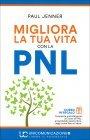 Trasforma la Tua Vita con la PNL Paul Jenner
