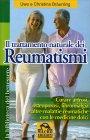 Il Trattamento Naturale dei Reumatismi Uwe e Christina Braunling