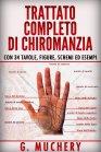 Trattato Completo di Chiromanzia - Deduttiva e Sperimentale - eBook G. Muchery