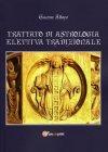 Trattato di Astrologia Elettiva Tradizionale Giacomo  Albano