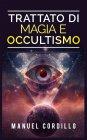 Trattato di Magia e Occultismo eBook