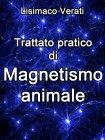 Trattato Pratico di Magnetismo Animale (eBook) Lisimaco Verati
