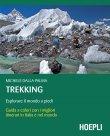 Trekking - Esplorare il Mondo a Piedi (eBook) Michele Dalla Palma