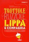 Trottole, Ruzzole, Lippa e Compagnia Carlo Carzan