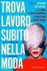 Trova Lavoro Subito nella Moda Paola Occhipinti Barbara Nicolini