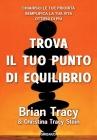 Trova il Tuo Punto di Equilibrio Brian Tracy