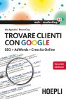 Trovare Clienti con Google (eBook) Bruce Clay, Ale Agostini