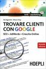 Trovare Clienti con Google Ale Agostini, Bruce Clay