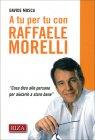 A Tu per Tu con Raffaele Morelli Davide Mosca