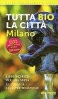 Tutta Bio la Città - Milano Massimo Acanfora Ilaria Sesana
