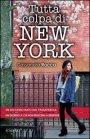 Tutta Colpa di New York - Cassandra Rocca
