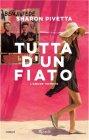 Tutta d'un Fiato. L'Amore Infinito - Benji & Fede, Sharon Pivetta