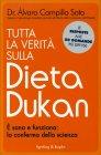 Tutta la Verità sulla Dieta Dukan Alvaro Campillo Soto