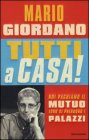 Tutti a Casa! - Mario Giordano