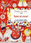 L'Atelier dei Colori - Tutti al Circo! Nicole Colas des Francs