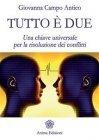 Tutto è Due (eBook) Giovanna Campo Antico